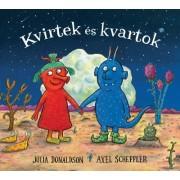Kvirtek és kvartok lapozó - Julia Donaldson