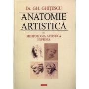 Anatomie artistica, Vol. III: Morfologia artistica. Expresia/Gheorghe Ghitescu