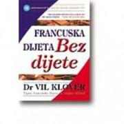 Dr Vil Klover FRANCUSKA DIJETA BEZ DIJETE
