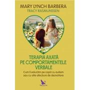 Terapia axata pe comportamentele verbale/Mary Lynch Barbera, Tracy Rasmunssen