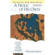 Frolic of His Own, Paperback/William Gaddis