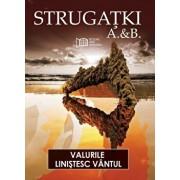 Valurile linistesc vantul/Arkadi Strugatki, Boris Strugatki