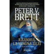 Razboiul la lumina zilei Seria Demon partea a III-a paperback