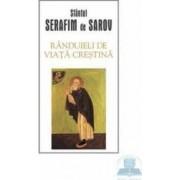 Randuieli de viata crestina - Serafim de Sarov