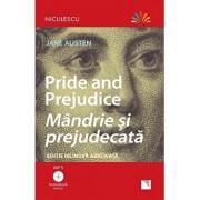 Pride and Prejudice - Mandrie si prejudecata (editie bilingva abreviata) - Audiobook inclus/Jane Austen