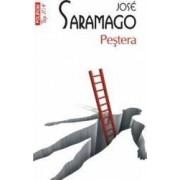 Pestera - Jose Saramago