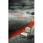 Tinutul pustiit/Samantha Harvey