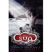 A Shade of Vampire 5: A Blaze of Sun, Paperback/Bella Forrest