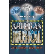 American Musical and the Formation of National Identity par Raymond Knapp