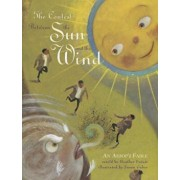 The Contest Between the Sun and the Wind: An Aesop's Fable, Paperback/Heather Forest