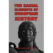 The Racial Elements of European History, Paperback/H. F. K. Gunther
