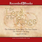 Lord of the Rings (Omnibus): The Fellowship of the Ring, the Two Towers, the Return of the King, Audiobook/J. R. R. Tolkien