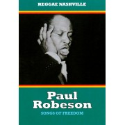 Paul Robeson: Songs of Freedom [DVD] [2008]