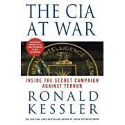 The CIA at War: Inside the Secret Campaign Against Terror, Paperback/Ronald Kessler