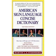 American Sign Language Concise Dictionary: Revised Edition, Paperback/Martin L. Sternberg