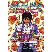 Little Red Velvette: Prince-Inspired Baking at Home, Paperback/Cat Food Cakes