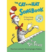 The Cat in the Hat Songbook: 50th Anniversary Edition, Hardcover/Dr Seuss