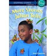More Stories Julian Tells, Paperback/Ann Cameron