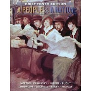 People and a Nation. A History of the United States, Brief 10th Edition, Paperback/Jane Kamensky