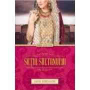 Sotia Sultanului - Jane Johnson