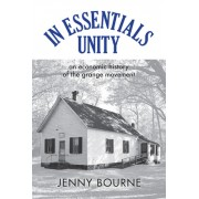 In Essentials, Unity: An Economic History of the Grange Movement