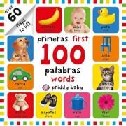 Primeras 100 Palabras/First 100 Words, Hardcover/Roger Priddy