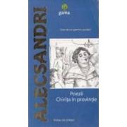 Poezii. Chirita in provincie - Alecsandri