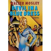 Devil in a Blue Dress, Hardcover/Walter Mosley