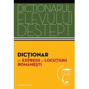 Dictionar de expresii si locutiuni romanesti. Dictionarul elevului destept/***