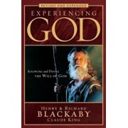 Experiencing God: Knowing and Doing the Will of God, Paperback/Henry T. Blackaby