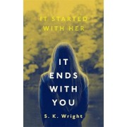 It Ends With You, Paperback/S K Wright