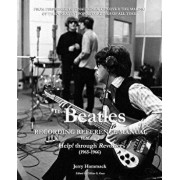 The Beatles Recording Reference Manual: Volume 2: Help! Through Revolver (1965-1966), Paperback/Jerry Hammack