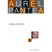 Opera Poetica/Aurel Pantea