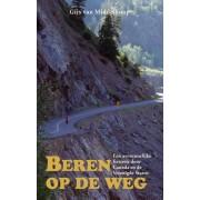 Reisverhaal Beren op de weg | Gijs van Middelkoop