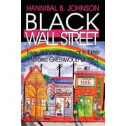 Black Wall Street: From Riot to Renaissance in Tulsa's Historic Greenwood District, Paperback