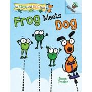 Frog Meets Dog: An Acorn Book (a Frog and Dog Book #1), Volume 1, Hardcover/Janee Trasler