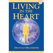 Living in the Heart 'With CD', Paperback/Drunvalo Melchizedek