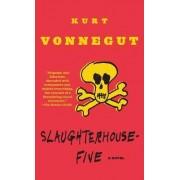 Slaughter House Five by Kurt Vonnegut