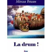 La drum - Mircea Petean