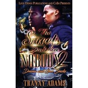 The Streets Don't Love Nobody 2: Drama and Gun Smoke, Paperback/Tranay Adams