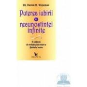 Puterea iubirii si recunostintei infinite - Darren R. Weissman