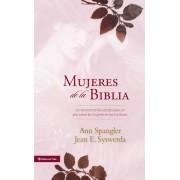 Mujeres de la Biblia: Un Devocional de Estudio Para Un A?o Sobre Las Mujeres de la Escritura, Hardcover