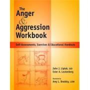 Anger and Agression Workbook: Self-Assessments, Exercises and Educational Handouts, Paperback
