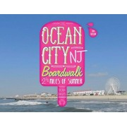 The Ocean City NJ Boardwalk: Two-And-A-Half Miles of Summer, Hardcover/Dean Davis
