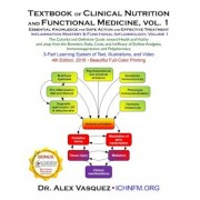 Textbook of Clinical Nutrition and Functional Medicine, Vol. 1: Essential Knowledge for Safe Action and Effective Treatment, Paperback