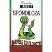 Spondiloza La Sarpele Cu Clopotei - Dumitru Huruba