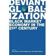 Deviant Globalization, Paperback/Nils Gilman