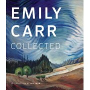 Emily Carr: Collected, Paperback