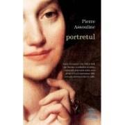 Portretul - Pierre Assouline