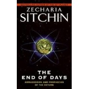 The End of Days: Armageddon and Prophecies of the Return